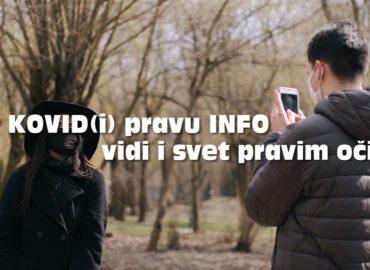 """Spot """"KOVID(i) pravu INFO vidi i svet pravim očima"""", u okviru globalne kampanje medijske i informacione pismenosti"""